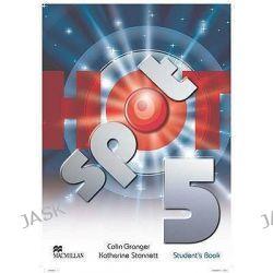 Hot Spot Level 5, Student's Book International by Colin Granger, 9780230408777.