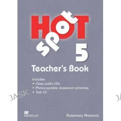 Hot Spot Level 5, Teachers Book Pack International by Rose Aravanis, 9780230408807.