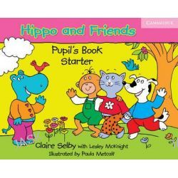 Hippo and Friends Starter Pupil's Book, Hippo and Friends Ser. by Claire Selby, 9780521680042.