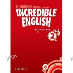 Incredible English, 4: Teacher's Book by Nick Beare, 9780194442374.