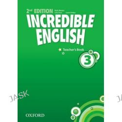 Incredible English 3, Teachers Book: 3 by Nick Beare, 9780194442367.