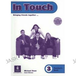 In Touch: Teachers Book 3, Bringing Friends Together _ by Liz Kilbey, 9780582306479.