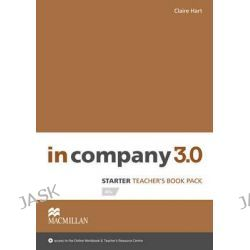In Company 3.0 Starter Level Teacher's Book Pack, In Company 3.0 by Claire Hart, 9780230454910.