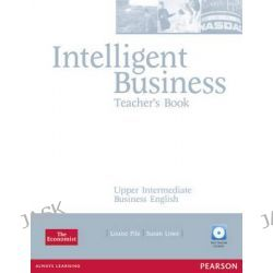 Intelligent Business Upper Intermediate Teachers Book and Test Master CD-Rom Pack, Intelligent Business by Louise Pile, 9781405843416.