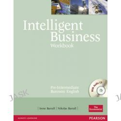 Intelligent Business Pre-Intermediate Workbook and CD Pack, Workbook with Audio CD by Irene Barrall, 9780582846951.