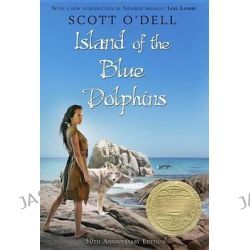 Island of the Blue Dolphins by Scott O'Dell, 9780547328614.