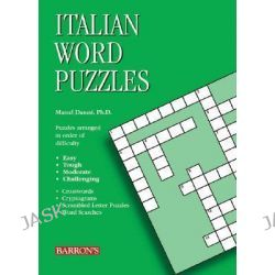 Italian Word Puzzles, Foreign Language Word Puzzles S. by Marcel Danesi, 9780764133220.
