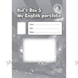 Kid's Box 5 Language Portfolio, Level 5 by Karen Elliott, 9780521688437.