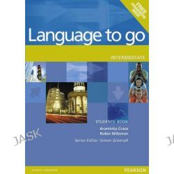 Language to Go, Intermediate Students Book by Araminta Crace, 9780582403987.