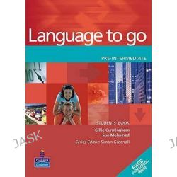 Language to Go, Pre-Intermediate Students Book by Gillie Cunningham, 9780582403970.