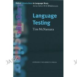 Language Testing, Oxford Introduction to Language Study by Tim McNamara, 9780194372220.