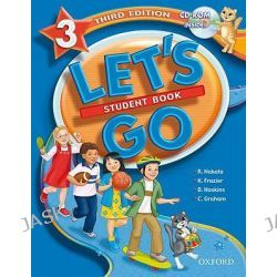 Let's Go, 3: Student Book with CD-ROM Pack: Student Book with CD-ROM Pack Level 3 by Ritsuko Nakata, 9780194394345.