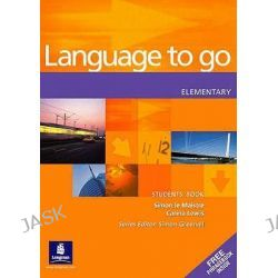 Language to Go Elementary Students Book, Language to Go by Simon Le Maistre, 9780582403963.