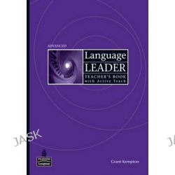 Language Leader Advanced Teacher's Book and Active Teach Pack, Language Leader by Grant Kempton, 9781408240885.