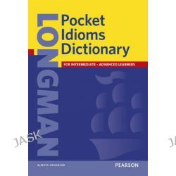 Longman Pocket Idioms Dictionary, Longman Pocket Dictionary by Longman Publishing, 9780582776418.