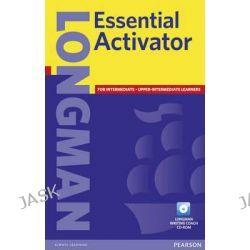 Longman Essential Activator, Longman Essential Activator by Longman, 9781405815680.
