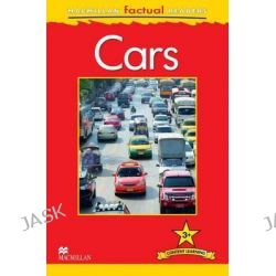 Macmillan Factual Readers Level 3+, Cars by Chris Oxlade, 9780230432208.