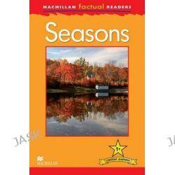 Macmillan Factual Readers Level 1+, Seasons by Thea Feldman, 9780230432000.