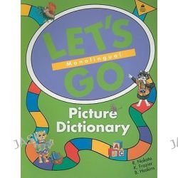 Let's Go Picture Dictionary, Monolingual English Edition by R. Nakata, 9780194358651.