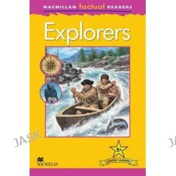 Macmillan Factual Readers Level 5+, Explorers by Chris Oxlade, 9780230432307.