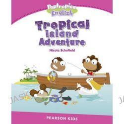 Level 2, Poptropica English Tropical Island Adventure by Nicola Schofield, 9781447979975.