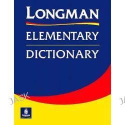 Longman Elementary Dictionary, Elementary Dictionary by Longman, 9780582964051.