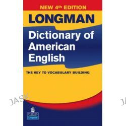Longman Dictionary of American English, Longman Dictionary of American English by Pearson, 9780132449786.
