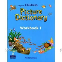 Longman Children's Picture Dictionary, Workbook Level 1 by Pearson Longman, 9789620053177.