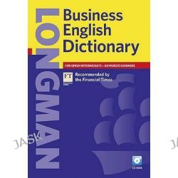 Longman Business English Dictionary, Longman Business English Dictionary by Longman, 9781405852593.