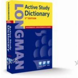 Longman Active Study Dictionary, Longman Active Study Dictionary of English by Longman, 9781408232361.