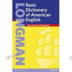 Longman Basic Dictionary of American English, American Basic Dictionary by Longman Publishing, 9780582332515.