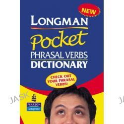Longman Pocket Phrasal Verbs Dictionary Cased, Longman Pocket Dictionary by Pearson-Longman, 9780582776425.