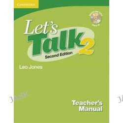 Let's Talk Level 2 Teacher's Manual 2 with Audio CD, Let's Talk Second Edition by Leo Jones, 9780521692854.