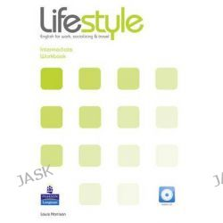Lifestyle Intermediate Workbook and Workbook CD Pack, Lifestyle by Louis Harrison, 9781408237168.