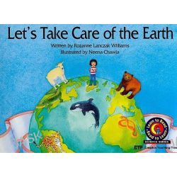 Let's Take Care of the Earth (PB), Learn to Read Science Series; Earth Science by Rozanne Lanczak Williams, 9780916119423.