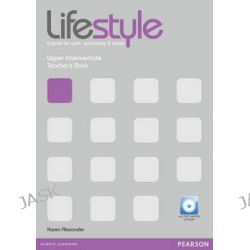 Lifestyle Upper Intermediate Teacher's Book and Test Master CD-ROM Pack, Lifestyle by Karen Alexander, 9781408297797.