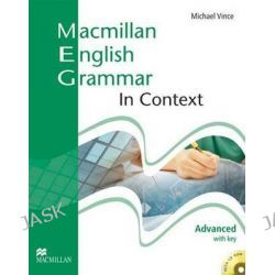 Macmillan English Grammar in Context Advanced with Key and CD-ROM Pack, Elt Skills and Grammar by S. Clarke, 9781405070546.