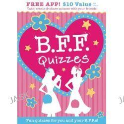 B.F.F. Quizzes by Isabel B. Lluch, 9781613510308.