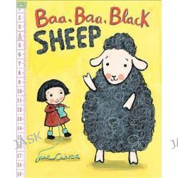 Baa, Baa, Black Sheep by Jane Cabrera, 9780823433889.