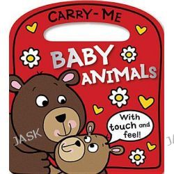 Baby Animals, Carry-Me by Tim Bugbird, 9781780650708.