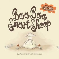 Baa Baa Smart Sheep by Mark Sommerset, 9780732296582.
