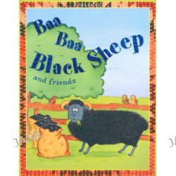 Baa Baa Black Sheep and Friends, Nursery Library by Belinda Gallaher, 9781848104099.