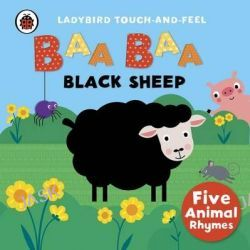 Baa, Baa, Black Sheep, Ladybird Touch and Feel Rhymes by Ladybird, 9780241189696.