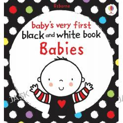 Babies Very First Black and White Books, Babies by Stella Baggott, 9781409535751.