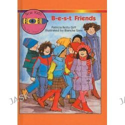 B-E-S-T Friends, New Kids at the Polk Street School (Pb) by Patricia Reilly Giff, 9780812472110.