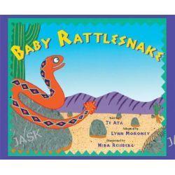 Baby Rattlesnake by Te Ata, 9780892392162.