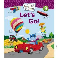 Baby Einstein : Let's Go, Let's Go by Baby Einstein, 9781423116936.