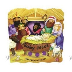 Baby Jesus, Bible Dial-A-Picture Books by Su Box, 9780764166945.