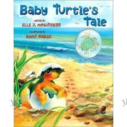 Baby Turtle's Tales by Elle J. McGuiness, 9780740781025.