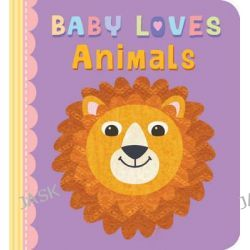 Baby Loves Animals, Baby Loves by Julia Stone, 9780745965741.